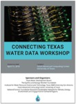Connecting Texas Water Data Workshop: Building an Internet for Water by Rudolph A. Rosen and Susan V. Roberts